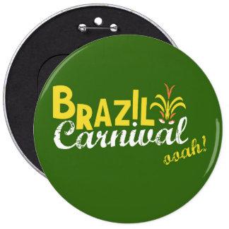 ブラジルのカーニバルのooah! 15.2cm 丸型バッジ