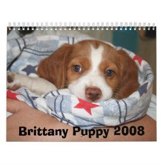 ブリッタニーの子犬のカレンダー2008年(すべてに錆ついた) カレンダー