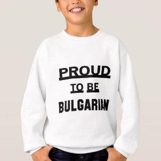 ブルガリア語があること誇りを持った スウェットシャツ