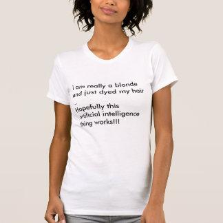 ブロンドの女性のため: 人工知能 Tシャツ