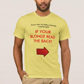 ブロンドintertained.を保って下さい tシャツ