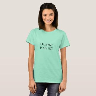プラスのサイズは私のサイズです Tシャツ