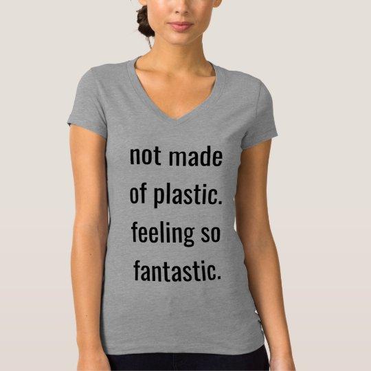 プラスチックの作られなくてそう素晴らしい感じます Tシャツ