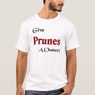 プルーンにチャンスを与えて下さい Tシャツ
