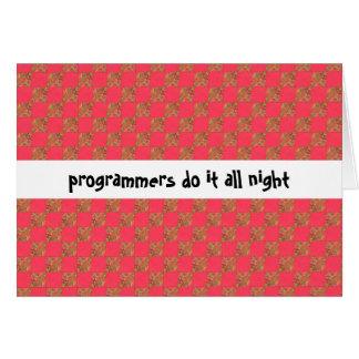 プログラマーはそれを一晩中します グリーティングカード