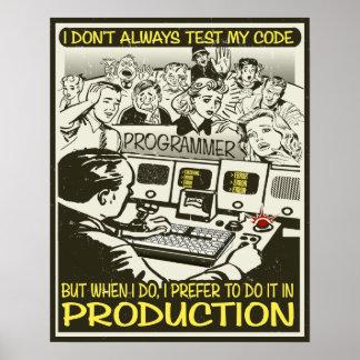 プログラマーはI私のコードを常にテストしません ポスター