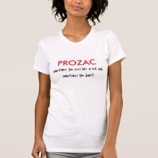 プロザック、時々ナットおよびsometのように…感じます tシャツ
