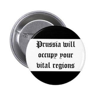 プロシアはあなたの重大な地域を占めます 5.7CM 丸型バッジ