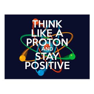 プロトンのように考え、前向きにとどまって下さい ポストカード