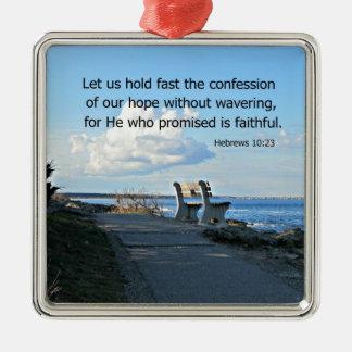 ヘブライ10:23は私達が告白…固守することを可能にしました メタルオーナメント