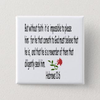 ヘブライ11:6ボタン 5.1CM 正方形バッジ