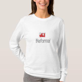 ヘルスケアの¡ Reforma! Tシャツ