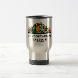 ベジタリアンはイチジクを食べますか。 (野菜の山) トラベルマグ