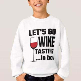 ベッドの行こうワインの試飲 スウェットシャツ