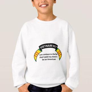 ベトナムの獣医-私はそのIが支払った事実で満足です スウェットシャツ