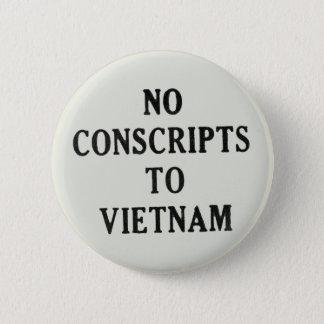 ベトナムへの徴募兵無し 5.7CM 丸型バッジ