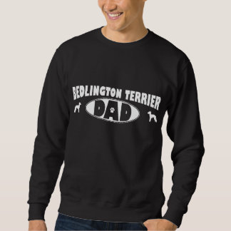ベドリントン・テリアのパパ スウェットシャツ