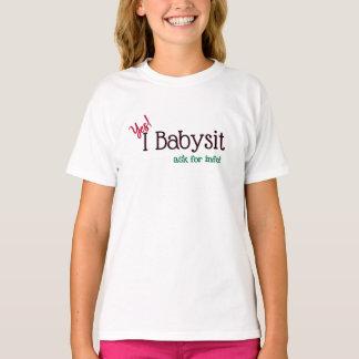 ベビーシッターのYes、私はベビーシッターをします Tシャツ