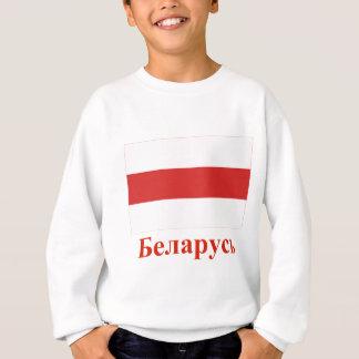 ベラルーシの名前のベルラーシの伝統的な旗 スウェットシャツ