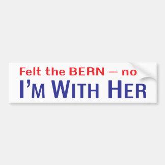 """""""ベルンを感じました -- 私は彼女の""""バンパーステッカーと今度はあります バンパーステッカー"""