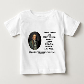 ベンジャミン・フランクリンの健康で豊かで賢い引用文 ベビーTシャツ