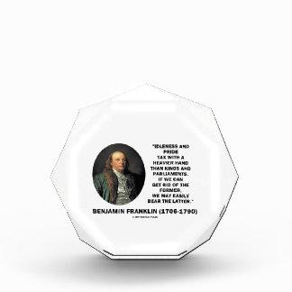 ベンジャミン・フランクリンの怠惰のプライド税のより重い手 表彰盾
