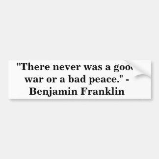 ベンジャミン・フランクリン-戦争及び平和 バンパーステッカー