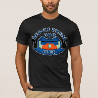 ベンチプレス300クラブ重量挙げ選手のTシャツ Tシャツ