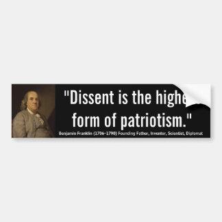 ベンフランクリンの意見の相違は愛国心の最も高い型枠です バンパーステッカー