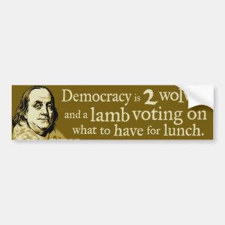 ベンフランクリンの民主主義のオオカミの引用文 バンパーステッカー
