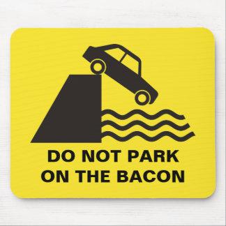 ベーコンで駐車しないで下さい マウスパッド