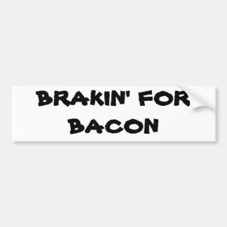 ベーコンのためのBrakin バンパーステッカー