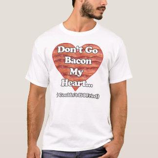 ベーコンは私のハート行きません Tシャツ