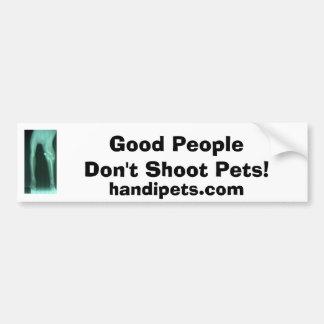 ペットを撃たないで下さい バンパーステッカー