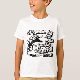 ホラー映画としてより興味深い生命 Tシャツ