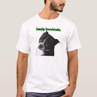 ボストンテリア:  単に抵抗できない Tシャツ