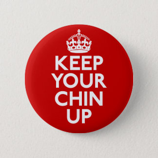 ボタンの上のあなたのChinを保って下さい 5.7cm 丸型バッジ
