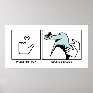 ボタンを押して下さい、ベーコンを受け取って下さい ポスター
