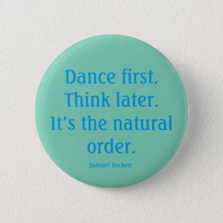"""ボタンを""""最初に""""踊って下さい 缶バッジ"""