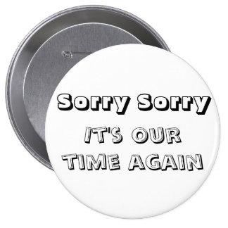 ボタン残念で残念な1を満たして下さい 10.2CM 丸型バッジ