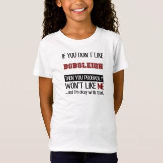 ボブスレーのカッコいいを好まなければ Tシャツ
