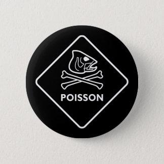 ポアソン 5.7CM 丸型バッジ