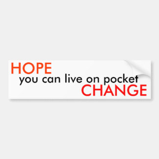 、ポケットに住むことができましたり変えます-公衆を望んで下さい バンパーステッカー
