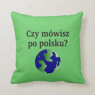 ポーランド語を話しますか。 ポーランド語。 地球を使って クッション