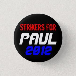 ポールのための罷業者 3.2CM 丸型バッジ