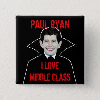 ポールライアンは中産階級を愛します 5.1CM 正方形バッジ