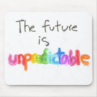 マウスパッドの引用文-未来は予測不可能です マウスパッド
