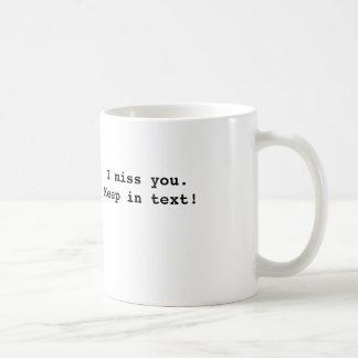マグあなたが恋しく思う誰かを与えます コーヒーマグカップ