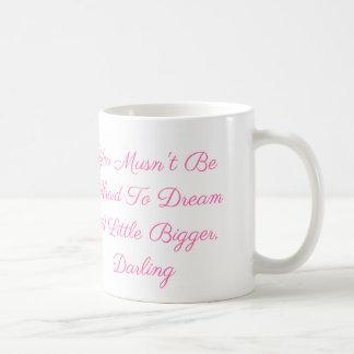 マグを夢を見て恐れていなければなりません コーヒーマグカップ