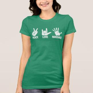 マッサージのTシャツ: 平和、愛は、白をマッサージします Tシャツ
